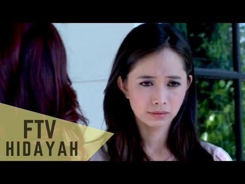 FTV Hidayah - Salahkah Bila Anakku Perempuan