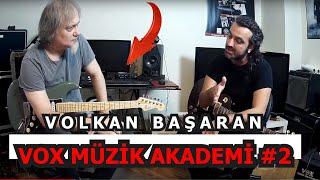 Selim Işık Müzik Akademi #2 -  Volkan Başaran
