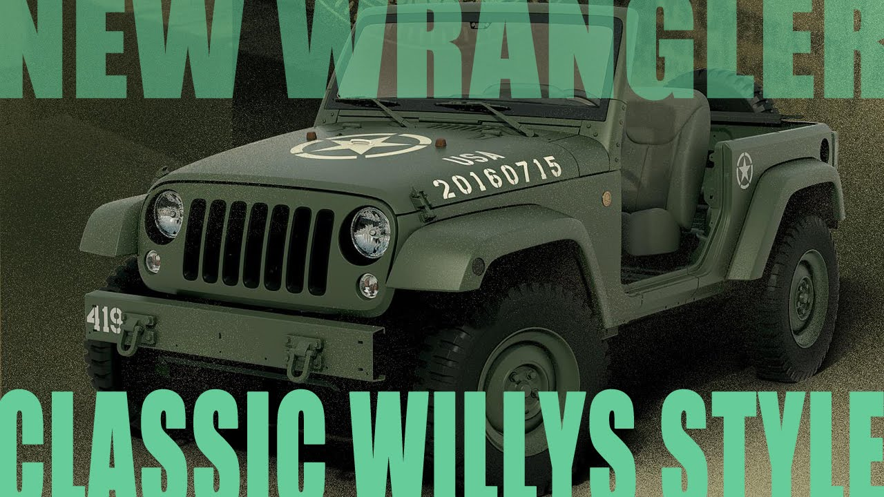 Jeep Concept 2016 >> New Wrangler built to look like classic army Willys Jeep - YouTube