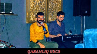 Sahil Dəniz & Rəşid Ramizoğlu - Qaranlıq Gecə