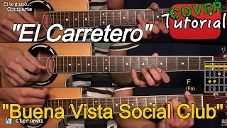 El Carretero - Buena Vista Social Club Cover/Tutorial Guitarra