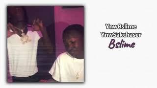 YNW BSlime - Bslime ft. YnwSakchaser