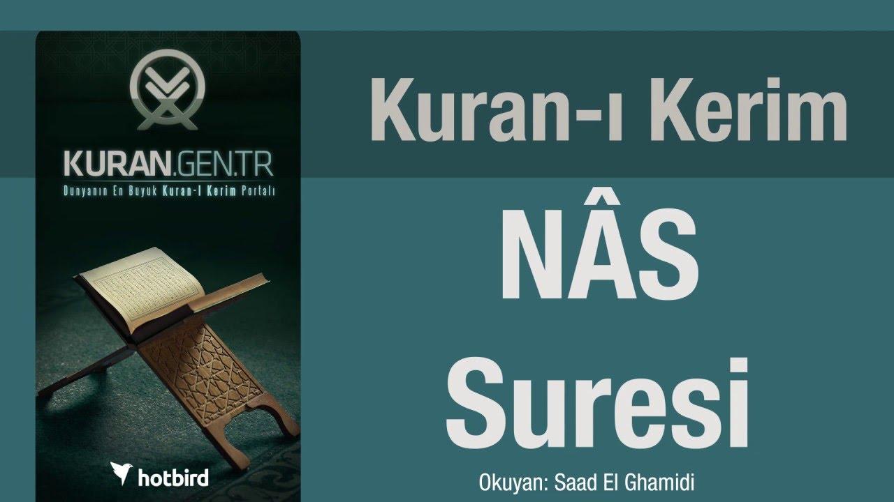 Nâs Suresi, Dinle, Ezberle, Türkçe meali oku. Kuran.gen.tr