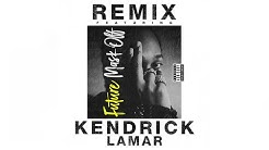 Future - Mask Off (Remix) Feat. Kendrick Lamar