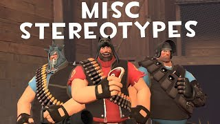 [TF2] Misc Stereotypes! Episode 6: The Heavy
