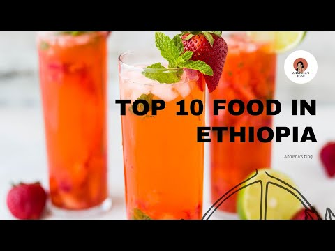 Top 10 Food In Ethiopia