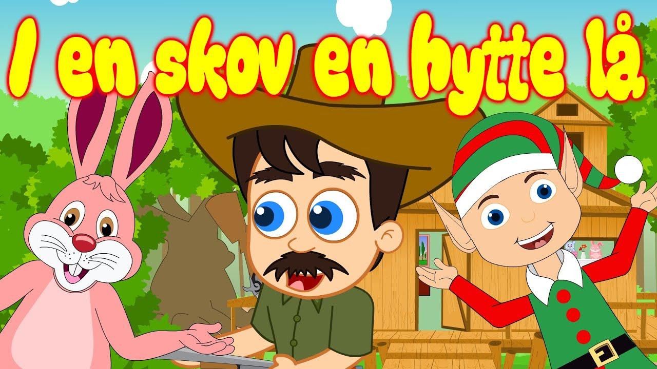 I en skov en hytte lå | 17 minutter mix med tekst | Danske Børnesange | Kun for børn