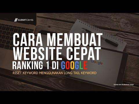cara-membuat-website-cepat-ranking-1-di-google-dengan-long-tail-keyword