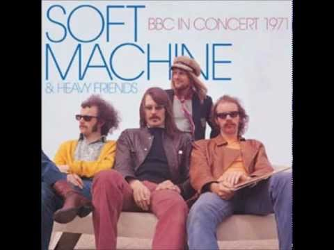 Soft Machine & Heavy Friends - BBC In Concert 1971 ( Full Album).wmv