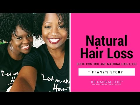 birth-control-and-natural-hair-loss-|-the-natural-cole