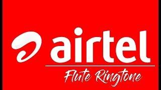 Airtel Flute Ringtone Download Mp3   airtel ringtone 2018   airtel original ringtone