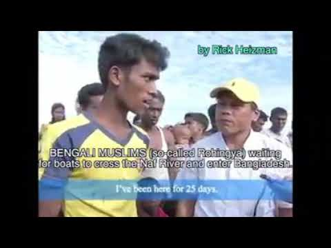 BENGALI MUSLIMS (Rohingya) AT BORDER TELL OF THE DEATH THREATS THAT MADE THEM FLEE.