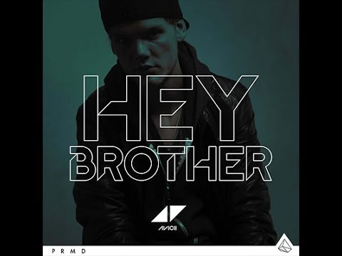 Avicii - Hey Brother~(Extended)