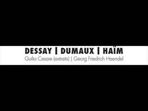 Caro! Bella!_Dessay-Dumaux-Haïm