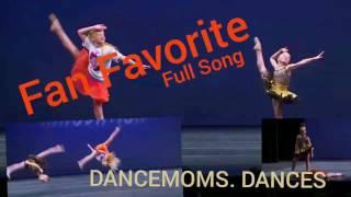 DANCE MOMS || Fan Favorite ( Full Song )