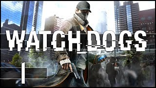 Watch Dogs Gameplay Walkthrough - Part 1 (PC)