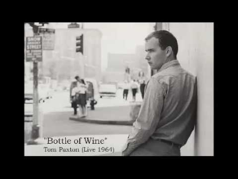 Tom Paxton - Bottle of Wine (Live 1964)
