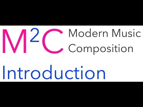 Modern Music Composition: Introduction