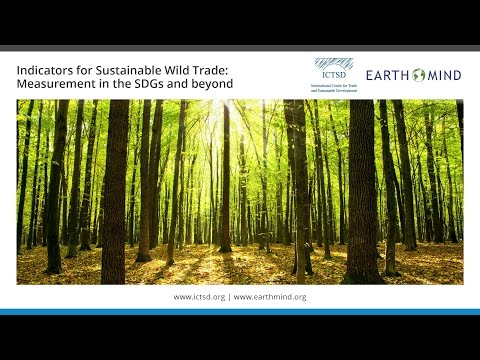 Indicators for Sustainable Wild Trade: Measurement in the SDGs and beyond