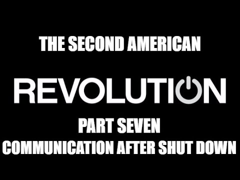 The Revolution Series Part Seven - Communication During & After A Revolution Starts