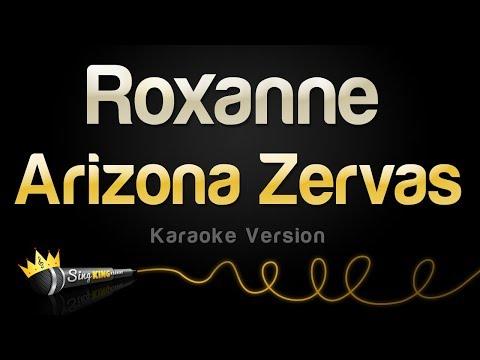 Arizona Zervas - Roxanne Karaoke
