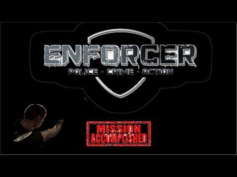 Enforcer: Police Crime Action - Mission One Complete |