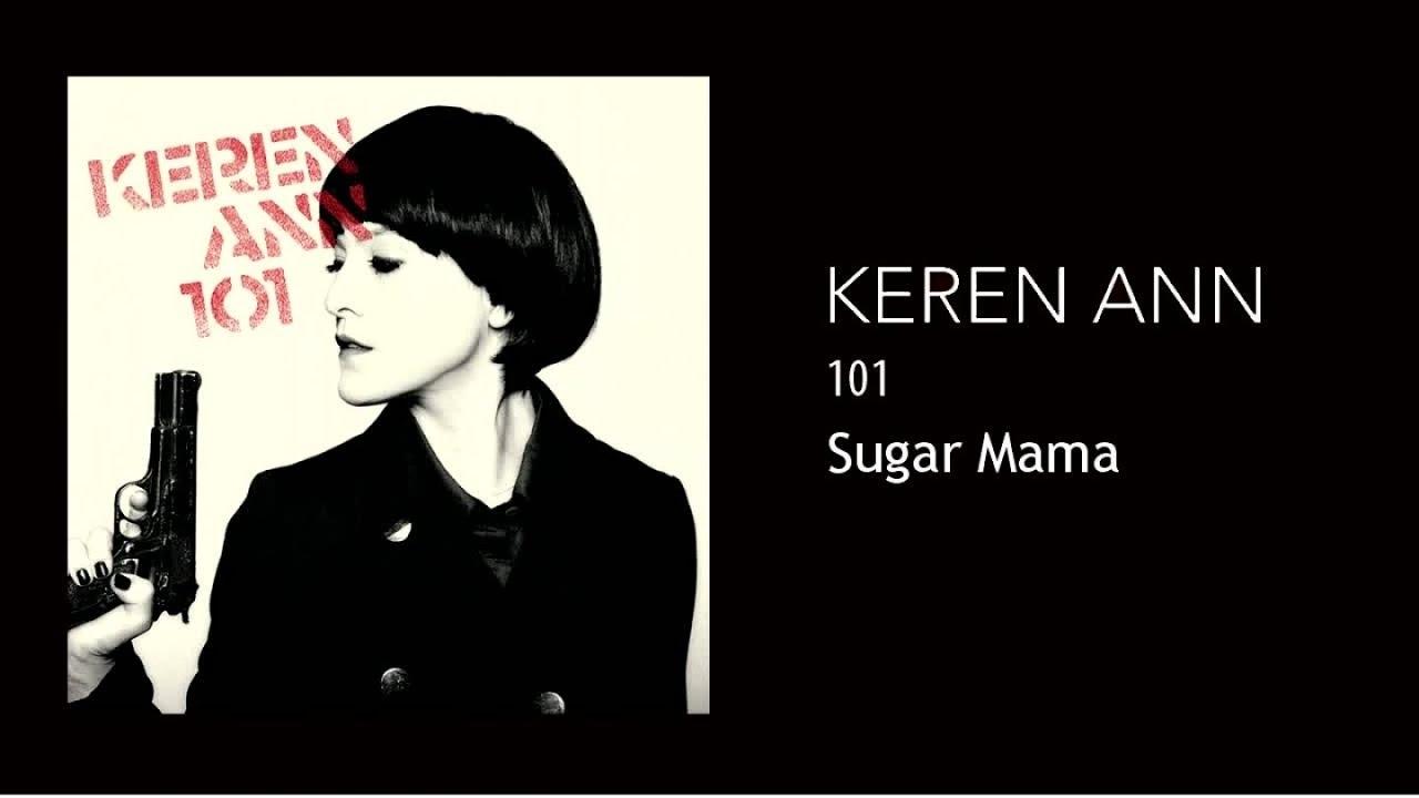 Keren Ann - Sugar Mama