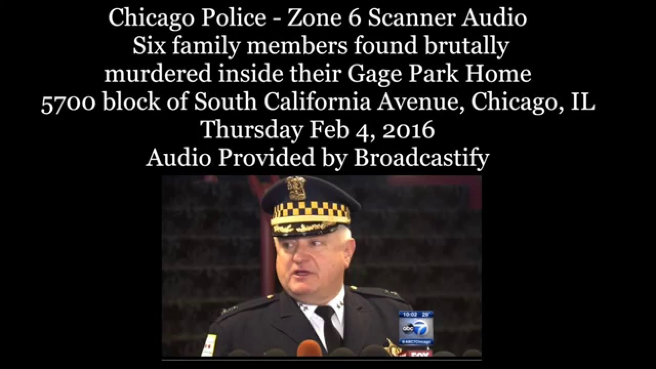 Chicago Police scanner audio from family members found brutally murdered  inside their Gage Park Home