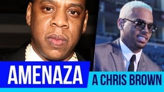 Jay-Z Amenaza a Chris Brown Por Rihanna