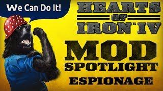 ESPIONAGE MOD | Hearts of Iron IV | ParadoxGrandStrategy