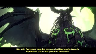 World of Warcraft Legion - Cutscene do Illidan (Harbingers) Dublado e Legendado PT BR