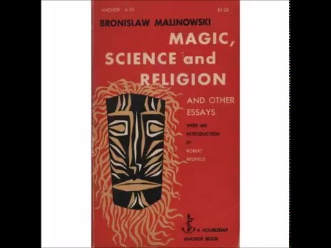magic science and religion and other essays by bronislaw malinowski