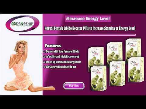 Herbal Female Libido Booster Pills to Increase Stamina or Energy Level