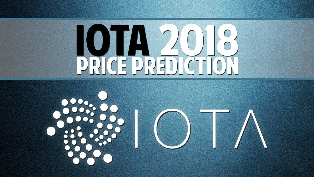 IOTA (MIOTA) 2018 price prediction - Solving the biggest crypto problems