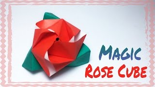 MAGIC ROSE CUBE ORIGAMI TUTORIAL !