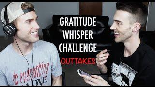 GRATITUDE WHISPER CHALLENGE OUTTAKES (W/ TRAVIS BRYANT)