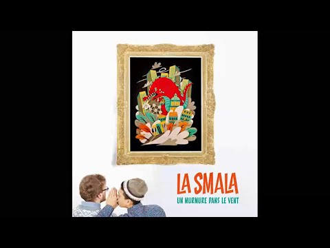 [ALBUM COMPLET] La Smala - Un murmure dans le vent