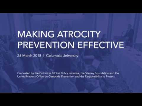 Making Atrocity Prevention Effective