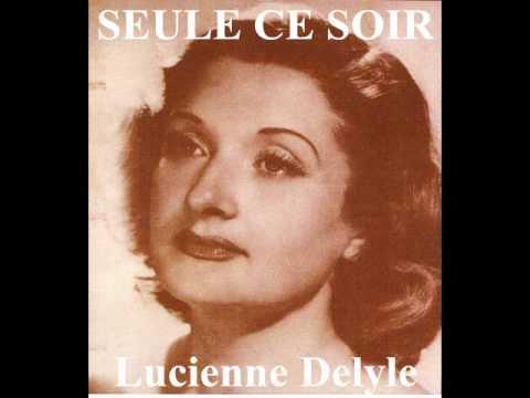 Seule ce soir Lucienne Delyle