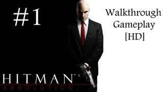 Hitman Absolution PC Gameplay - PROLOGUE - A PERSONAL CONTRACT [HD]