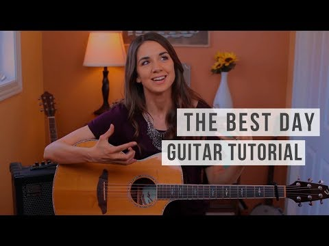The Best Day - Taylor Swift   Guitar Tutorial 💐