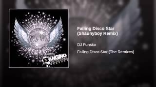 Falling Disco Star (Shaunyboy Remix)