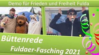 Demo Frieden und Freiheit Fulda/ 06.02.21/ Büttenrede:  Fuldaer-Fasching 2021