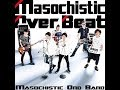 [Masochistic Ono Band]  DIRTY AGENT MOB ver