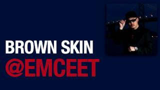 Emcee T - Brown Skin (feat. Nate Dogg & MC Jin)