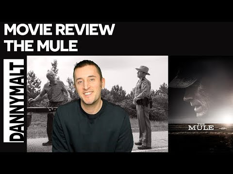 The Mule (2018) - Movie Review