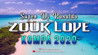 ZOUK LOVE REMIX 2021 - SUPER DJ RONALDO #1