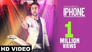 New Punjabi Songs 2017 | Iphone ( Full Song) | Angad Singh | Mad Mix | Latest Punjabi Songs 2017