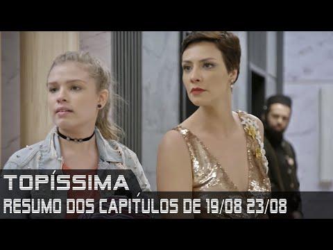 Topíssima - Resumo dos Capítulos de 19 a 23 de agosto de 2019