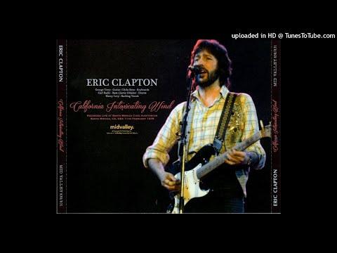 ERIC CLAPTON - Layla - LIVE Santa Monica 1978/02/11 [SBD]